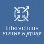 INTERACTIONS PLEINE NATURE